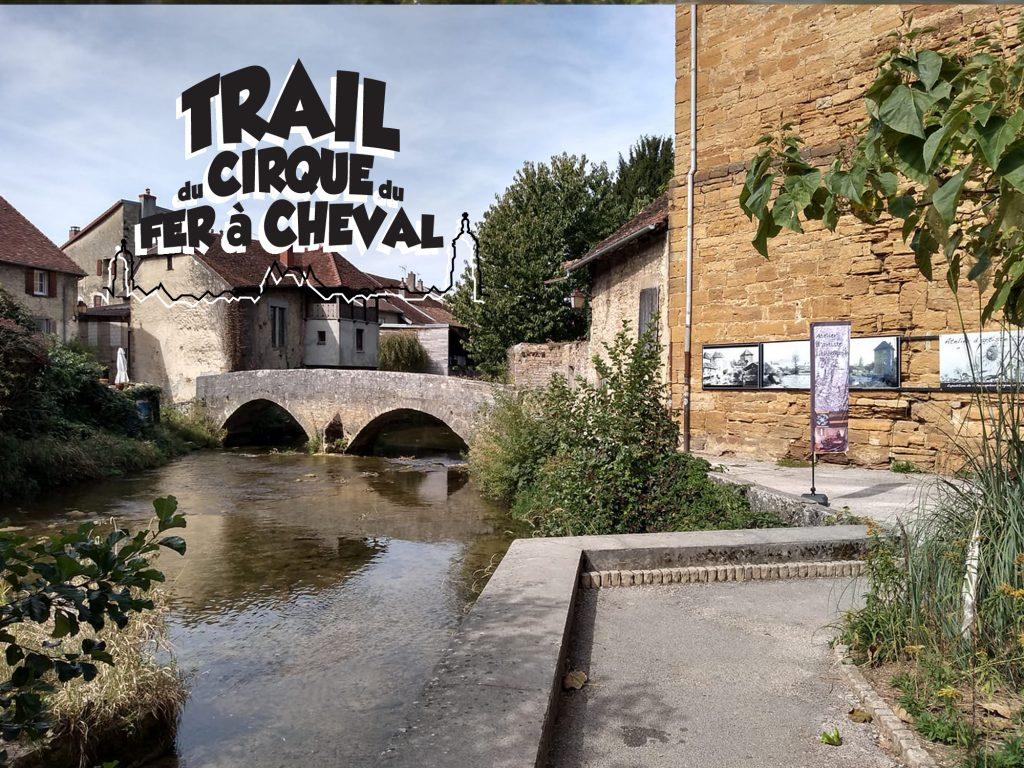 Trail du Cirque du Fer à Cheval - Arbois